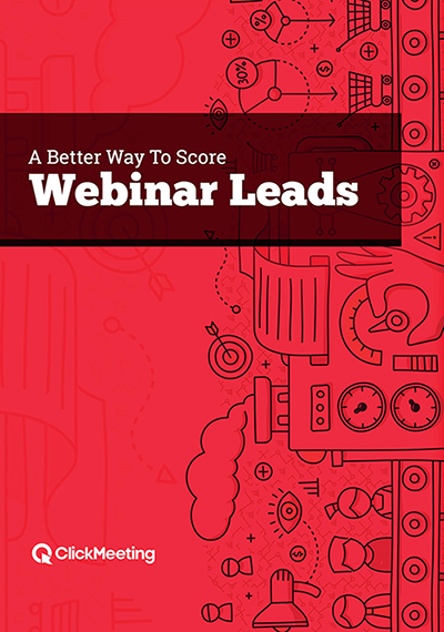 clickmeeting_a_better_way_to_score_webinar_leads_cover_resize